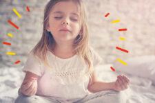 MEDITACIÓN PARA NIÑOS: 7 BENEFICIOS Y 4 IDEAS PARA MEDITAR